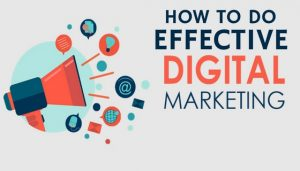 how to do effective digital marketing
