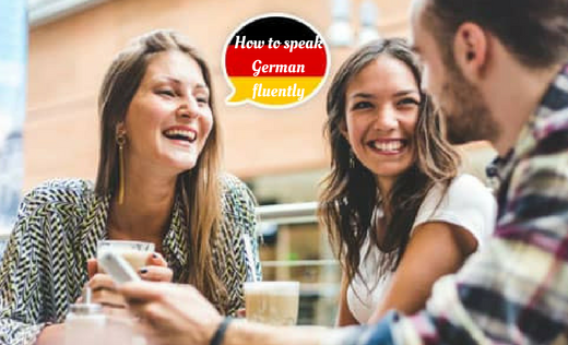 how to speak german fluently