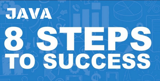 8 steps to success in Java